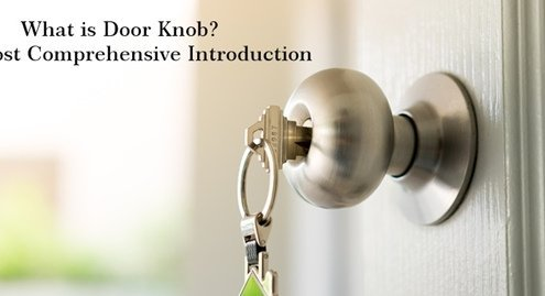 What is Door Knob 495x269 - What is Door Knob-The Most Comprehensive Introduction